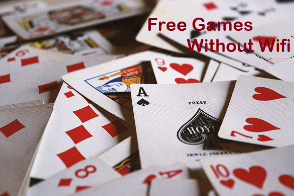 free games without wifi no 2018