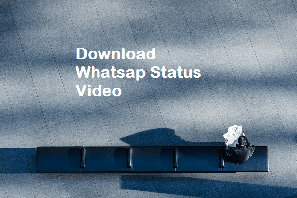 downlaod whatsapp status video