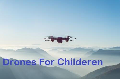 drones for childeren