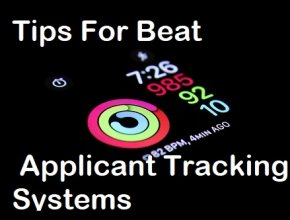 tips-for-Beat-Applicant-Tracking-Systems