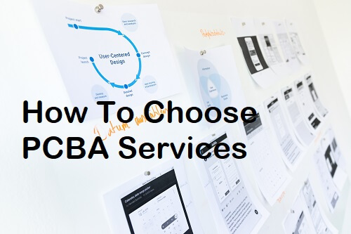 how-to-choose-pcba-services
