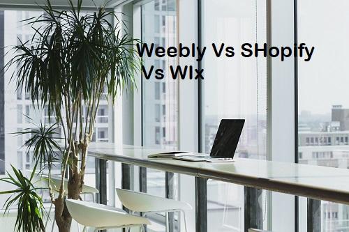 weebly-vs-shopify-vs-wix