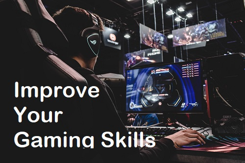 improve-your-gaming-skills