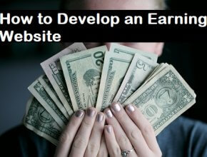 How to Develop an Earning Website