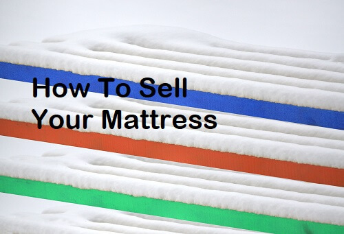 how-to-sell-your-mattress